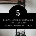 Digital Camera Mistakes - Rachel Carter Images blog