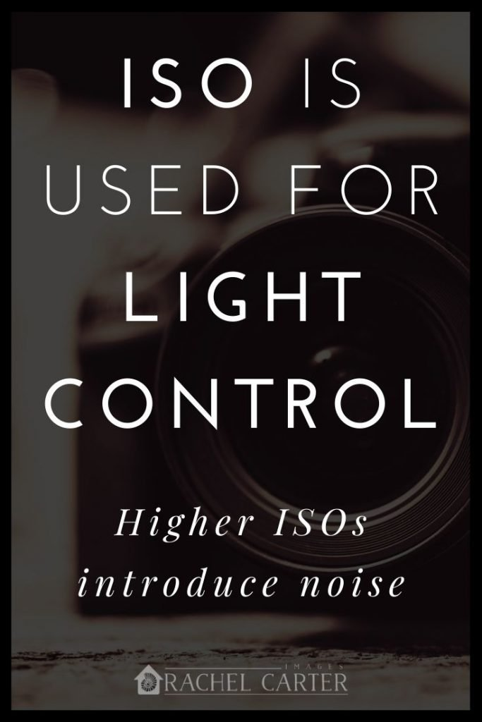 ISO is used for light control - first step to using manual on your camera