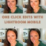 One Click Edits with Lightroom Mobile for Bloggers - Rachel Carter Images