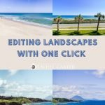 Editing Landscapes with One Click - Rachel Carter Images