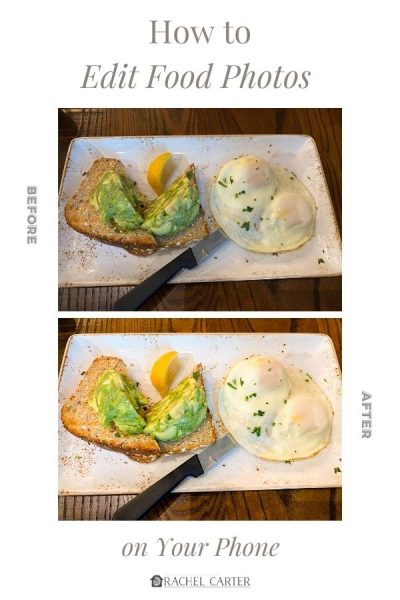 editing food photos on your phone - Rachel Carter Images