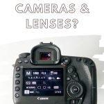 When Should I Buy Brand New Cameras & Lenses?